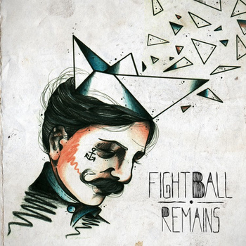 Remains EP by Fightball