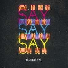 Beatsteaks - Saysaysay