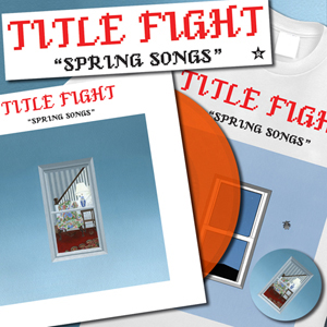 Title Fight - Spring Songs [bundle]